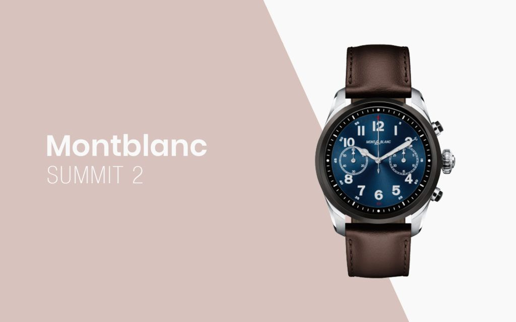 The Montblanc Summit 2 is the first smartwatch with Qualcomm's next-gen chip