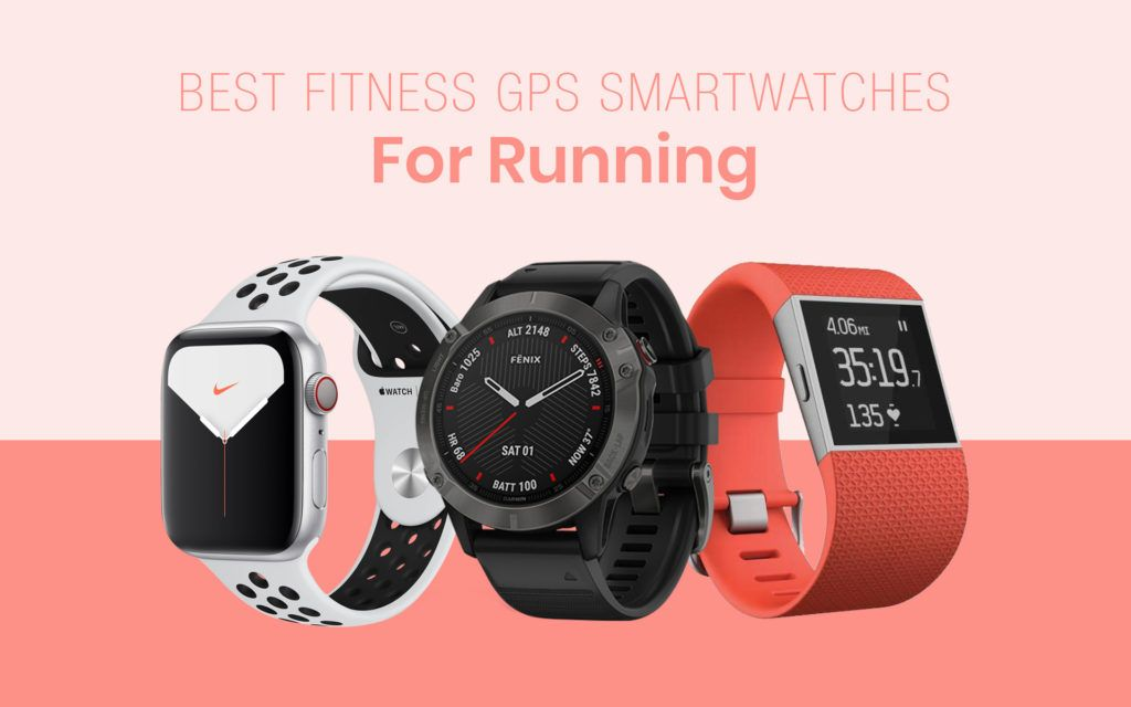 Best Fitness GPS Smartwatches for Running