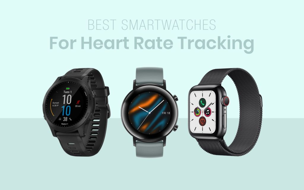 Best Smartwatches For Heart Rate Tracking