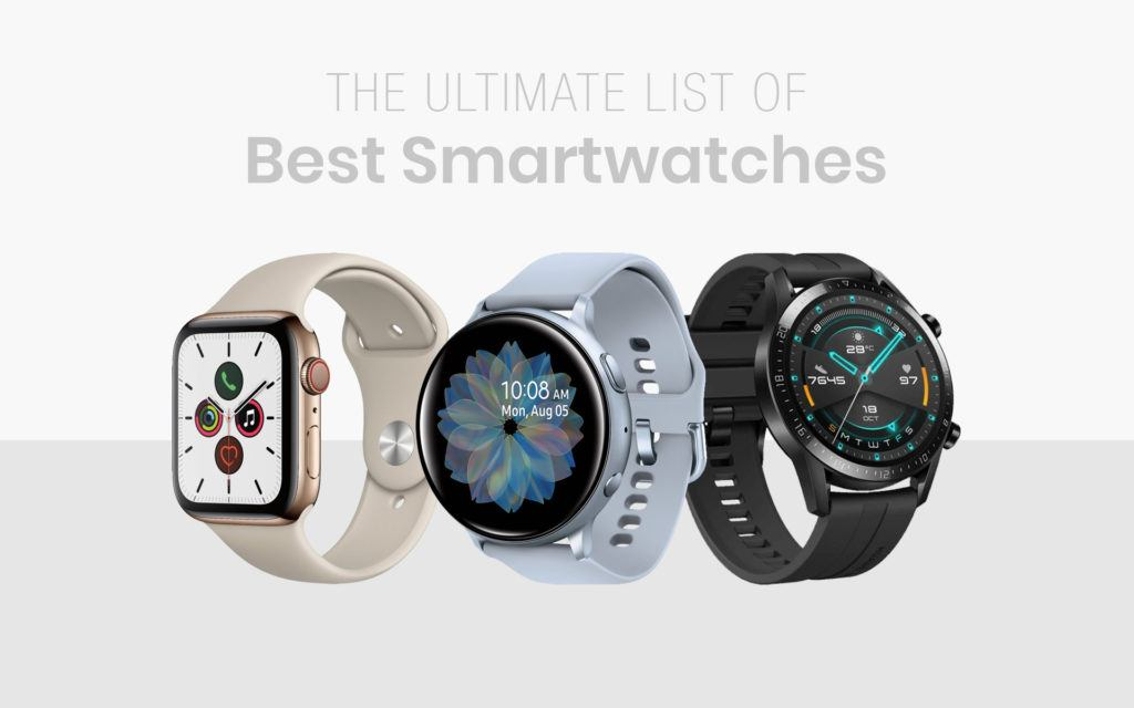Best Smartwatches-The Ultimate List