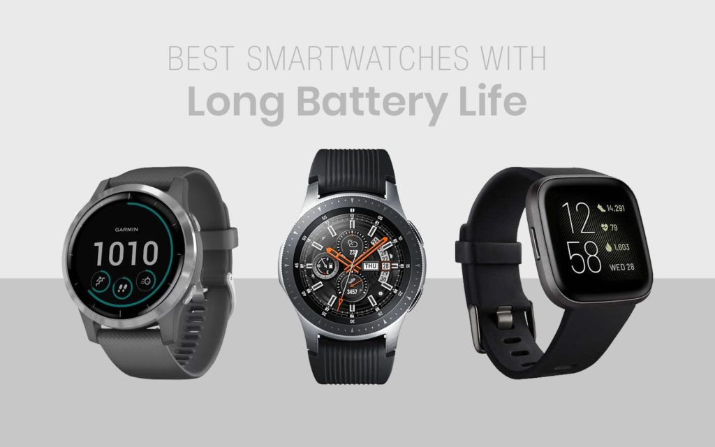 Best Smartwatches With Long Battery Life