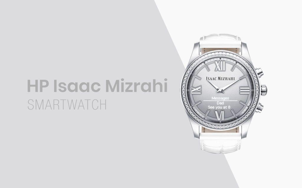 Engineered by HP Isaac Mizrahi Smartwatch Announced